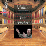 Mahler - Symphony No. 6  - Ivan Fischer, Budapest Festival Orchestra (channel Classics) '2005