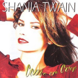 Shania Twain - Come On Over (1999 Reissue) '1997
