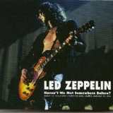 Led Zeppelin - Havent We Met Somewhere Before (1975-03-17) CD1 '2011
