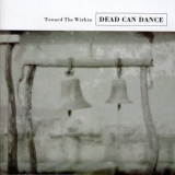 Dead Can Dance - Toward the Within [live] '1994