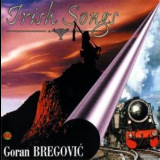 Goran Bregovic - Irish Songs '1998