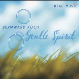 Bernward Koch - Jentle Spirit '2009