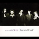 Take That - Love Ain't Here Anymore [CDS] '1994