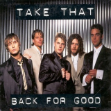 Take That - Back For Good (CD1) [CDS] '1995