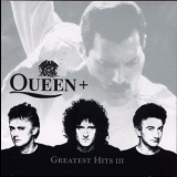 Queen - Greatest Hits III '1999
