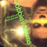 Robbie Williams - It's Only Us [CDS] '1999