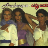 Arabesque - City Cats '1979