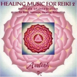 Aeoliah - Healing Music For Reiki 2 '1996