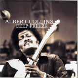 Albert Collins - Deep Freeze - Live At The Fillmore West 1969 (CD1) '2005