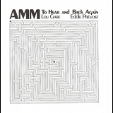 Amm - To Hear And Back Again '1994