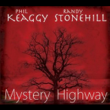 Phil Keaggy & Randy Stonehill - Mystery Highway '2009