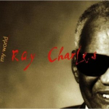 Ray Charles - My World '1993