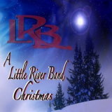 Little River Band - A Little River Band Christmas '2011