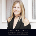 Barbra Streisand - What Matters Most (Deluxe Edition, 2CD) '2011