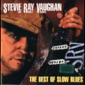 Stevie Ray Vaughan And Double Trouble - The Best Of Slow Blues '2004