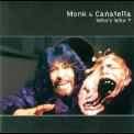 Monk & Canatella - Who's Who '1997