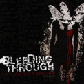 Bleeding Through - This Is Love This Is Murderous (reissue) '2003