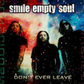 Smile Empty Soul - Don't Ever Leave [promo Maxi Single] '2009