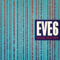 Eve 6 - Speak In Code '2012