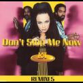 Loft - Don't Stop Me Now (Remixes) [CDM] '1995