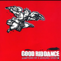 Good Riddance - Symptoms Of A Leveling Spirit '2001