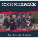 Good Riddance - For God And Country '1995