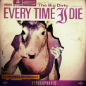 Every Time I Die - The Big Dirty '2007