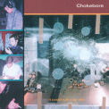 Chokebore - It Could Ruin Your Day '1997