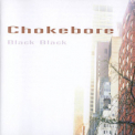 Chokebore - Black Black '1998