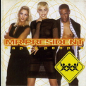 Mr. President - Happy People '1998