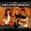 Mr. President - Give A Little Love [CDS] '1999