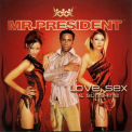 Mr. President - Love, Sex & Sunshine [CDS] '2003