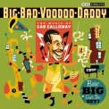 Big Bad Voodoo Daddy - How Big Can You Get '2009