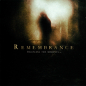Remembrance - Silencing The Moments... '2008