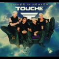 Touche - Dinner In Heaven [CDS] '1999