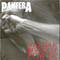 Pantera - Vulgar Display Of Power '1992