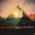 Arbouretum - Song Of The Pearl '2009