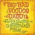 Big Bad Voodoo Daddy - It Feels Like Christmas Time (Deluxe) '2013