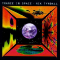 Nik Tyndall - Trance In Space '1996