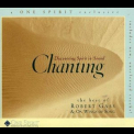 Robert Gass & On Wings Of Song - Discovering Spirit In Sound: Chanting '1999