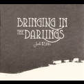 Josh Ritter - Bringing In The Darlings [EP] '2012