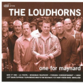 One For Maynard - The Loudhorns '2009