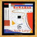 Tom Barabas - It's A New Life '1998
