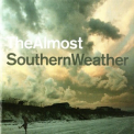 Almost, The - Southern Weather '2007