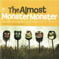 Almost, The - Monster Monster '2009