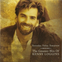 Kenny Loggins - Yesterday, Today, Tomorrow: The Greatest Hits '1991