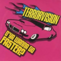 Terrorvision - D'ya Wanna Go Faster (CD1) '2001