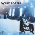 Willy Porter - Willy Porter '2002