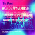 Band, The - Live At The Academy Of Music 1971 (CD3) '2013
