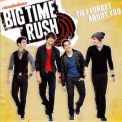 Big Time Rush - Til I Forget About You [CDS] '2010